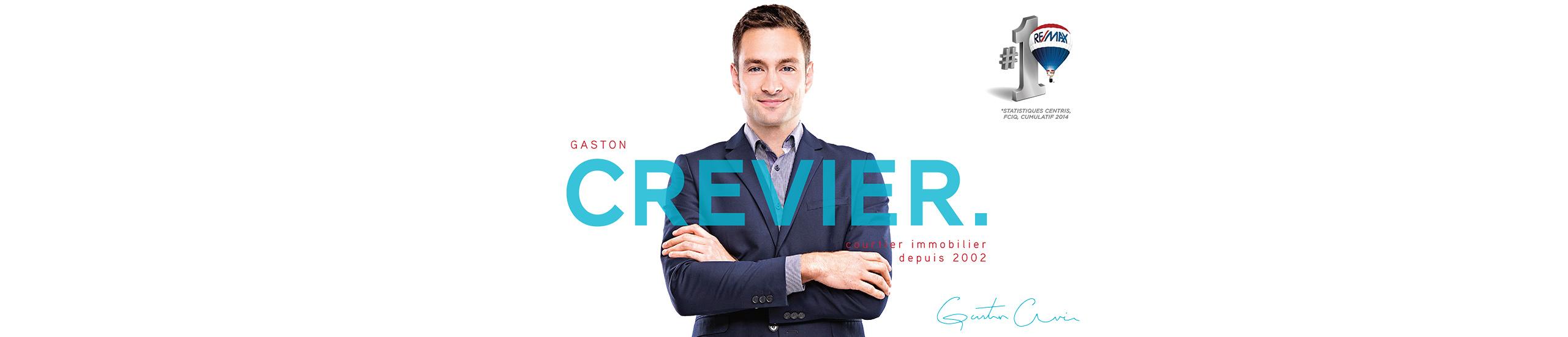 GASTON CREVIER-BÉLANGER   RE/MAX